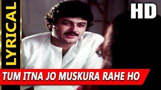Tum Itna Jo Muskura Rahe Ho With Lyrics   Jagjit Singh   Arth 1983 Songs   Shabana Azmi, Raj Kiran