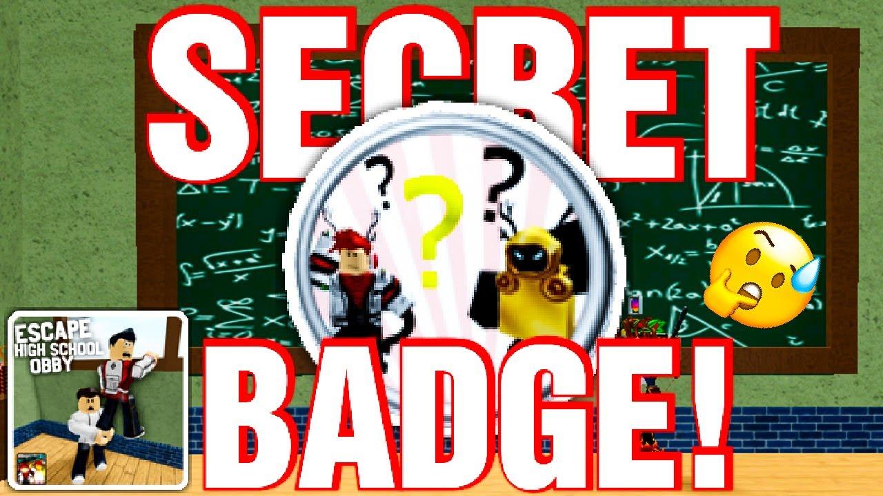 Secret Badge In Escape High School Obby Roblox Youtube