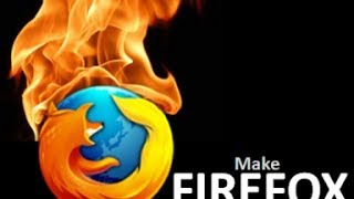 How to make Mozilla Firefox Faster than ever [2015]