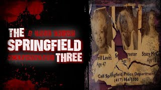 The Springfield Three | True Crime Documentary | Cold Case Files | Missing Persons Case | Unsolved