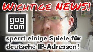GOG.com blockiert Spiele für deutsche Nutzer! Ist das Zensur? (Deutsch)