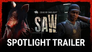 Dead by Daylight | The Saw® Chapter - Spotlight