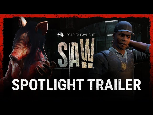 Dead by Daylight's Saw Chapter Spotlight Video Details the DLC
