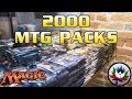 2,000 Magic: The Gathering Pack Opening! Largest MTG Pack Opening EVER on YouTube!