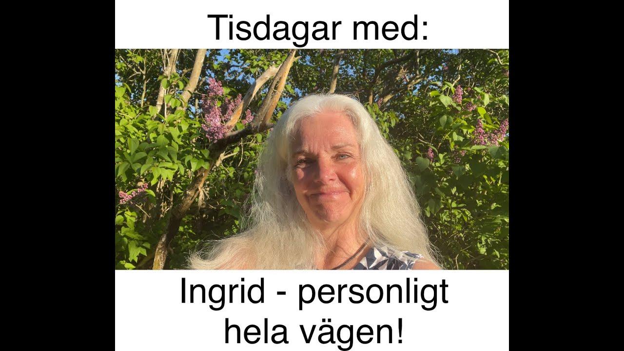 Premiär: Tisdagar med Ingrid - personligt hela vägen!