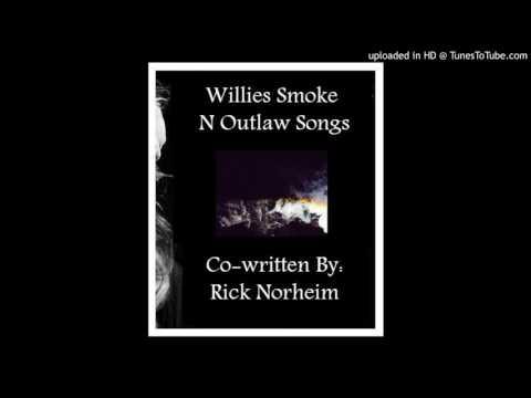 Willies Smoke N Outlaw Songs