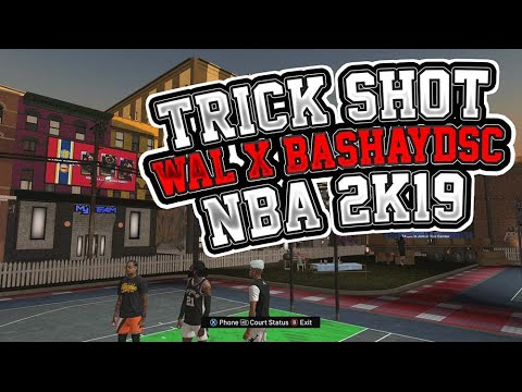 NBA 2K19 Trick Shot by WAL xBashayDSC