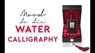 Water Calligraphy, by Kilian