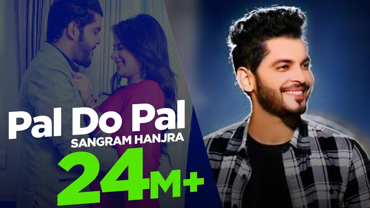 Download New Punjabi Song | Pal Do Pal | Sangram Hanjra | Sara Gurpal |  Japas Music