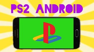 PS2 Games on Android (Early Stages!)