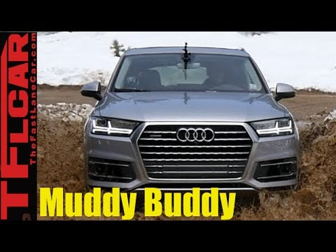 2017 Audi Q7 Off-Road Review: Can The Quattro Q7 Get Seriously Muddy?
