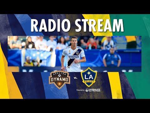LA Galaxy At Houston Dynamo | Radio Live Stream