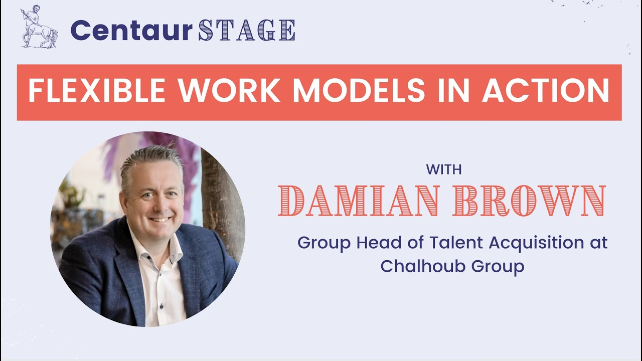 Centaur Stage Ep. 15 - Flexible work in action with Damian Brown