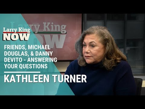 Friends, Michael Douglas, & Danny DeVito: Kathleen Turner Answers Your Questions