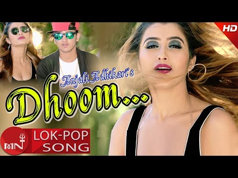 New Lok Pop DJ Song 2074/2018 | Dhoom - Devraj Bhatt Ft. Anjali Adhikari