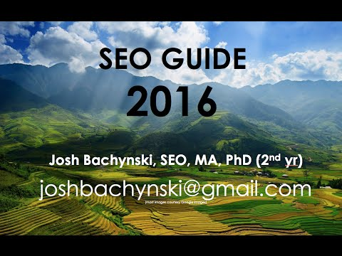 The COMPLETE ** 2016 ** SEO Guide – Basic to Advanced Course FREE