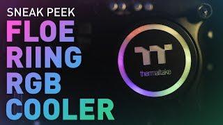 Sneak Peek: Thermaltake Floe Riing All-In-One RGB CPU Cooler