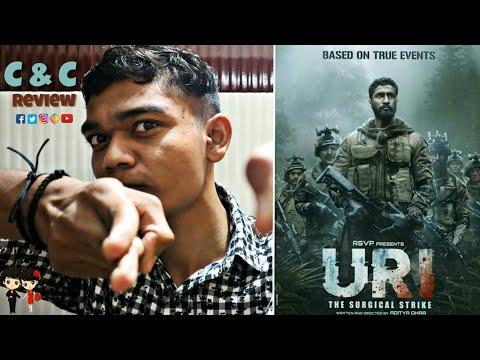 Movie: Uri The Surgical Strike || C&C Review || By Rajan Makwana