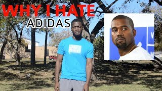 Why I HATE Adidas 2018 ( Ultraboost , Yeezy , NMD, Hypebeast, Overpriced sneakers )