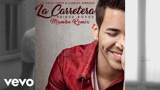 Prince Royce - La Carretera [Mambo Remix]