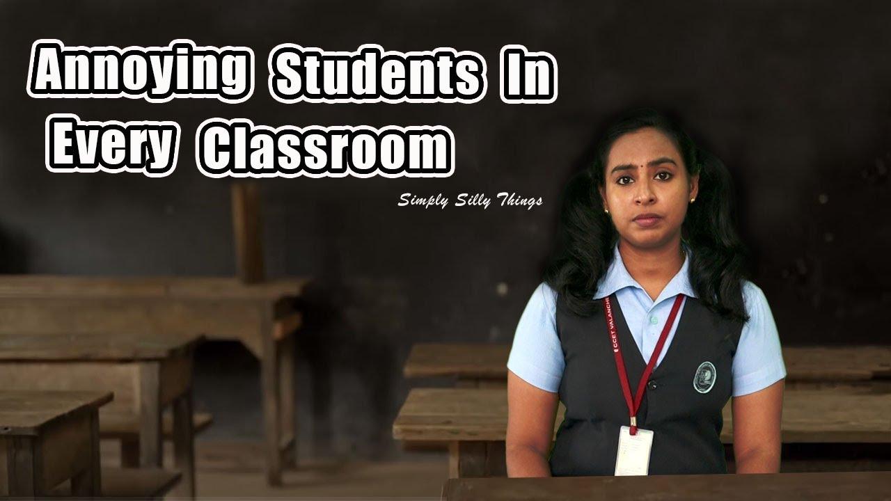 Annoying Students In Every Class | എല്ലാ ക്ലാസ്സിലും ഉണ്ടാകും ഇതുപോലെ ചിലർ | Simply Silly Things