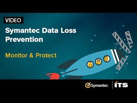 Symantec Data Loss Prevention (DLP): Monitor & Protect