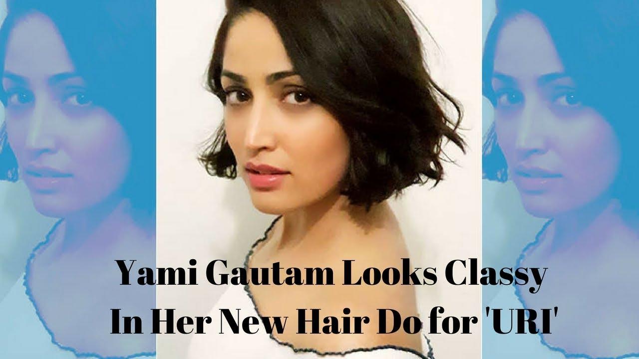 Yami Gautam S Amazing Transformation For Uri Short Hair Don T Care Spotboye Youtube