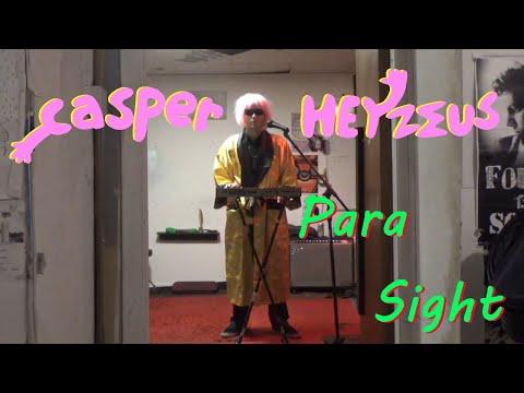 Casper Heyzeus - Para Sight