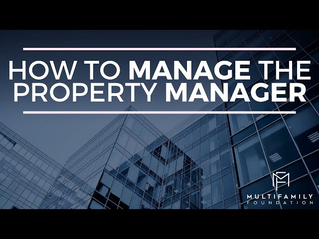 How to Manage The Property Manager