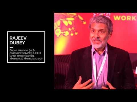Rajeev Dubey - Group President (HR & Corporate Services) & CEO,  Mahindra & Mahindra
