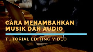 Tutorial Edit Video: Cara Menambahkan Musik dan Audio di Active Presenter