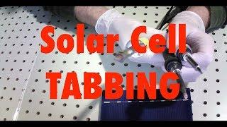 Successfully tabbing solar cell. A tutorial.