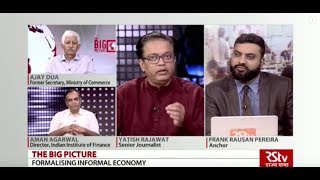 The Big Picture - Formalising Informal Economy