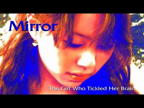 MIRROR- EXTENDED VERSION 2019- THE GIRL WITH THE MAGIC BRAIN- NEIL SLADE Mp3