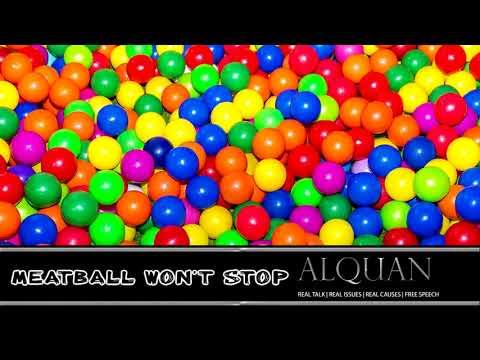 Meatball won't stop!