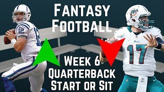 Fantasy Football - Week 6 Quarterback Start or Sit