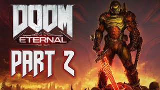 "DOOM Eternal - Walkthrough (100% Level Completion) - Part 2 - ""Exultia"""