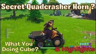 Secret Quadcrasher Horn? What You Doing Cube? | Fortnite Highlights