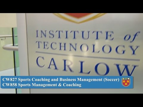 Sports Coaching and Business Management (Soccer); Sports Management and Coaching   - Institute of Technology Carlow