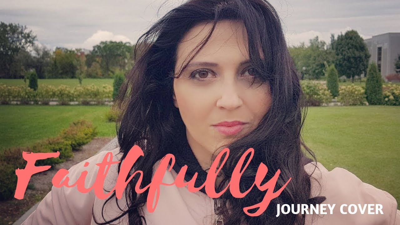 COVER FAITHFULLY -JOURNEY Marie-Laurence Dubé