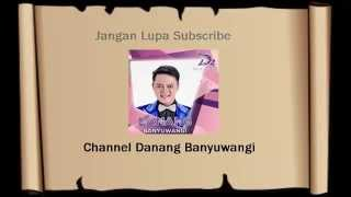 Video LIRIK LAGU BUNGA SURGAWI - DANANG BANYUWANGI [SHARE YUK] download MP3, 3GP, MP4, WEBM, AVI, FLV Juni 2018