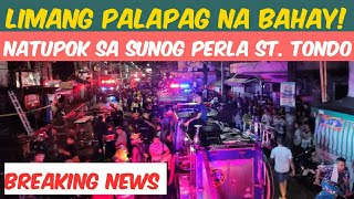 BREAKING NEWS SUNOG SA PERLA ST. TONDO MANILA | NOVEMBER 17, 2019