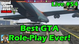 Best GTA Role-Play Ever! - GTA Live #54