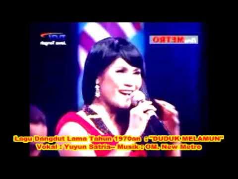 (1,065) Dangdut Lama : Duduk Melamun (Ida Laila) - Vokal : Yuyun Satria - Musik : OM. New Metro