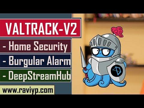 VALTRACK-V2  as a Home Security Device - Burgular Alarm