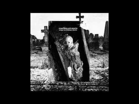 Controlled Death (Japan) - Hymn to Eternal Death (Album 2021)