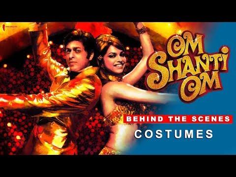 om-shanti-om-|-behind-the-scenes-|-costumes-|-shah-rukh-khan-&-deepika-padukone