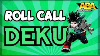 DEKU IS INSANE!!!   ABA Roll Call   Anime Battle Arena   ROBLOX