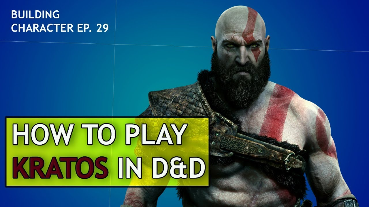 How to Play Kratos in Dungeons & Dragons (God of War 4 Build)