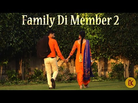 Family Di Member-2 |RAJA MelodyX | Being King Studioz | Lyrical Video |Latest Punjabi Song 2016